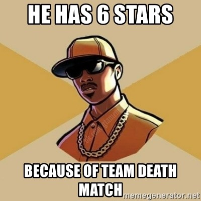 Gta Player - HE HAS 6 STARS  BECAUSE OF TEAM DEATH MATCH