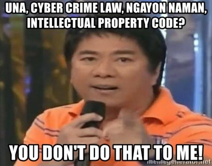 willie revillame you dont do that to me - una, cyber crime law, ngayon naman, intellectual property code? you don't do that to me!