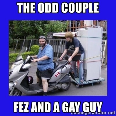 Motorfezzie - the odd couple fez and a gay guy