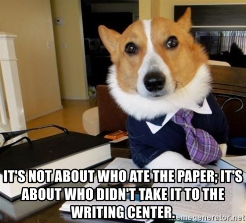 Dog Lawyer -  It's not about who ate the paper; it's about who didn't take it to the Writing Center.