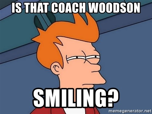 Futurama Fry - Is that coach woodson smiling?
