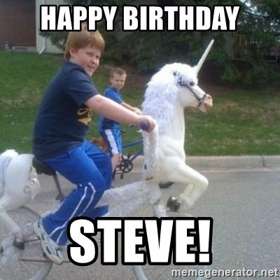 unicorn - happy birthday  steve!