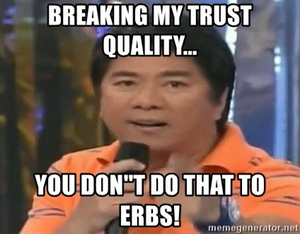 willie revillame you dont do that to me - Breaking my trust quality... You don''t do that to erbs!