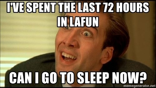 You Don't Say Nicholas Cage - I've spent the last 72 hours in lafun can i go to sleep now?