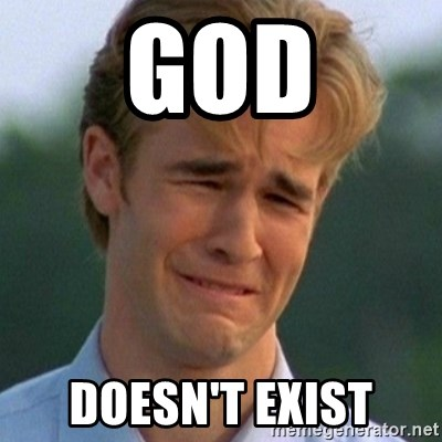 90s Problems - GOD DOESN'T exist