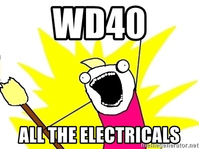 X ALL THE THINGS - WD40 ALL THE ELECTRICALS