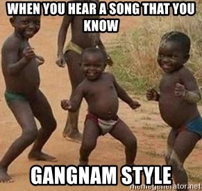 african children dancing - WHEN YOU HEAR A SONG THAT YOU KNOW GANGNAM STYLE
