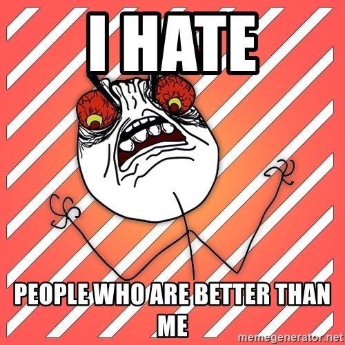 iHate - I HATE PEOPLE WHO ARE BETTER THAN ME