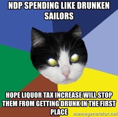 Winnipeg Cat - NDP spending like drunken sailors Hope liquor tax increase will stop them from getting drunk in the first place
