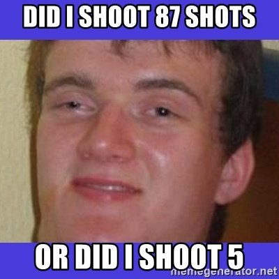 rally drunk guy - did i shoot 87 shots or did i shoot 5