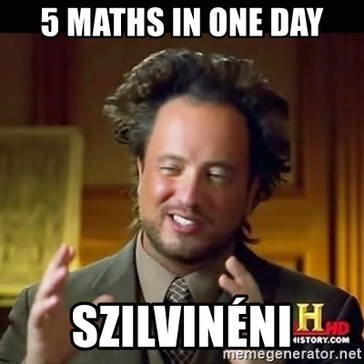 History guy - 5 maths in one day Szilvinéni