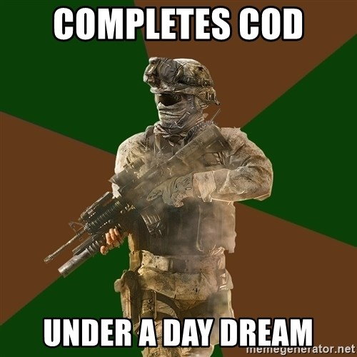 Call Of Duty Addict - COMPLETES COD  UNDER A DAY DREAM