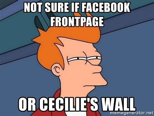 Futurama Fry - Not sure if facebook frontpage or cecilie's wall