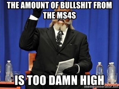 Rent is too dam high - THE AMOUNT OF BULLSHIT FROM THE MS4S IS TOO DAMN HIGH