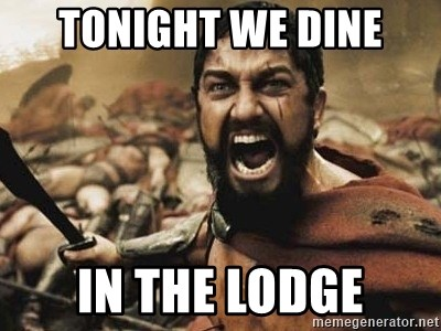 300 - Tonight we dine In the lodge