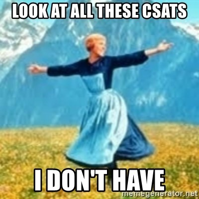 look at all these things - Look at all these csats i don't have