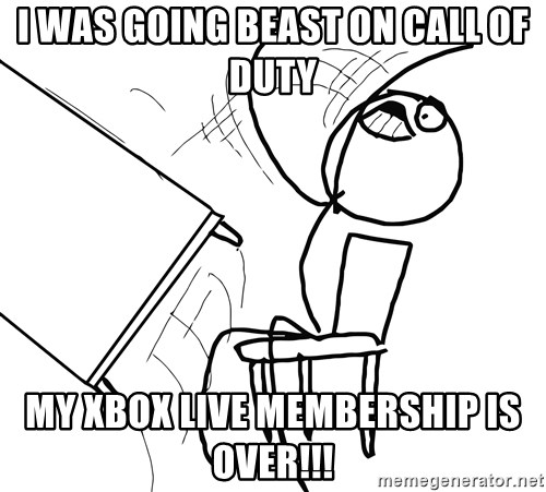Desk Flip Rage Guy - i was going beast on call of duty my xbox live membership is over!!!