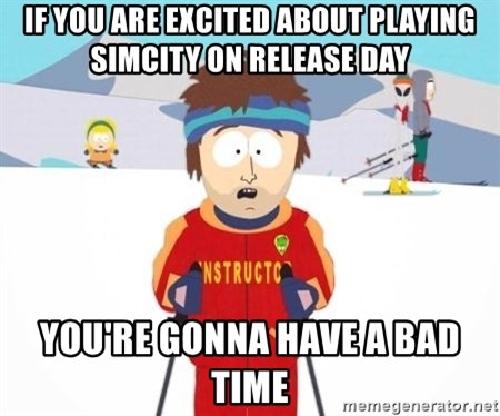 South Park Ski Teacher - If you are excited about playing simcity on release day you're gonna have a bad time