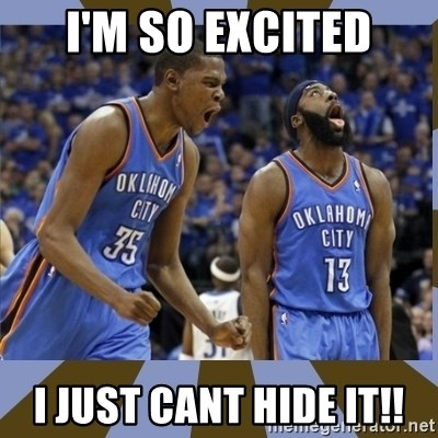 Durant & James Harden - I'm So excited I just cant hide it!!