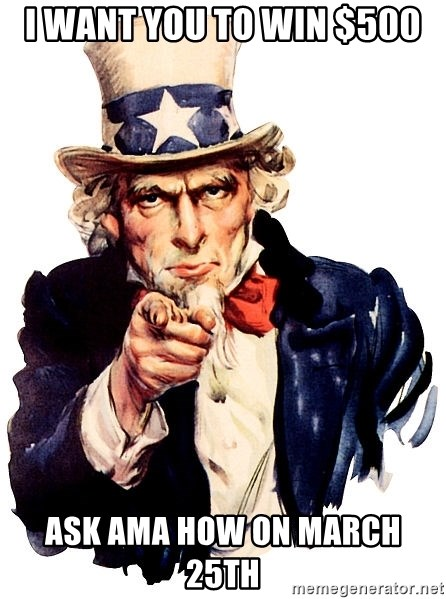 Uncle Sam Point - I want you to win $500  Ask AMA how on March 25th
