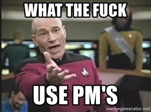 Picard Wtf - WHAT THE FUCK USE PM'S