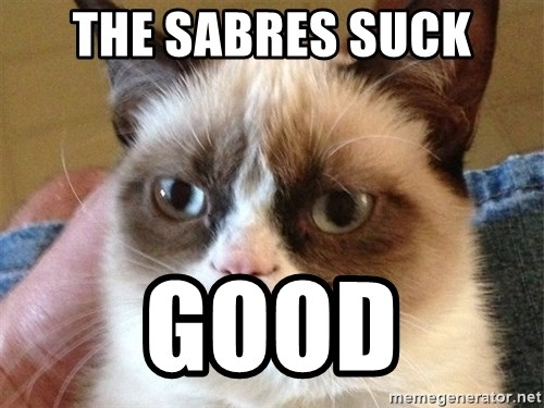 Angry Cat Meme - The Sabres suck good