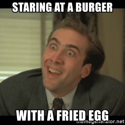 Nick Cage - STARING AT A BURGER WITH A FRIED EGG