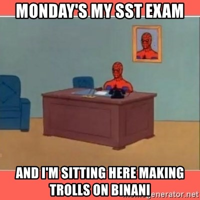 Masturbating Spider-Man - MONDAY'S MY SST EXAM AND I'M SITTING HERE MAKING TROLLS ON BINANI