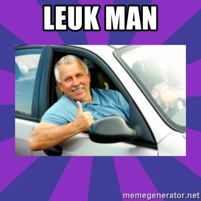 Perfect Driver - LEUK MAN