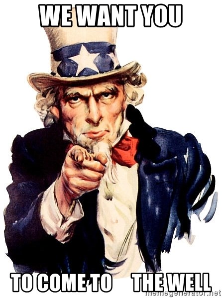 Uncle Sam Point - we want you to come to     the well