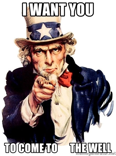 Uncle Sam Point - i want you to come to      the well
