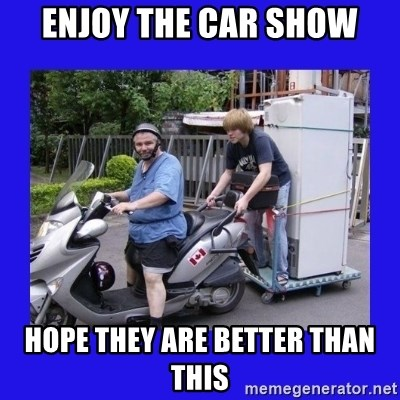 Motorfezzie - enjoy the car show hope they are better than this