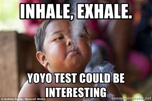 Smoking Baby - INHALE, EXHALE.  YOYO TEST COULD BE INTERESTING