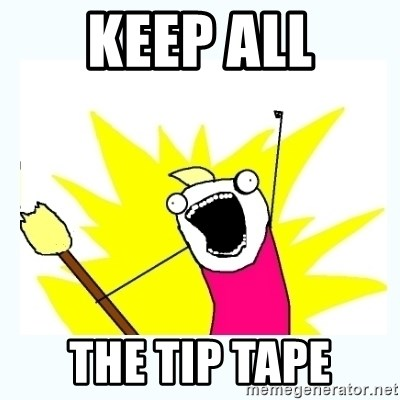 All the things - Keep all the tip tape