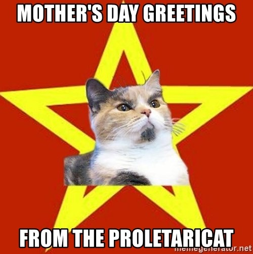 Lenin Cat Red - Mother's day greetings From the Proletaricat