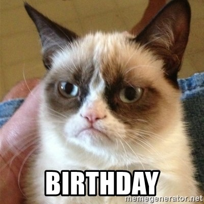 Grumpy Cat  -  Birthday