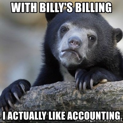 Confession Bear - With Billy's billing I acTually liKe accounting