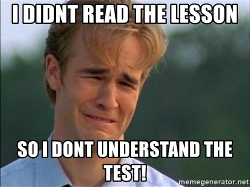 Dawson Crying - i didnt read the lesson so i dont understand the test!