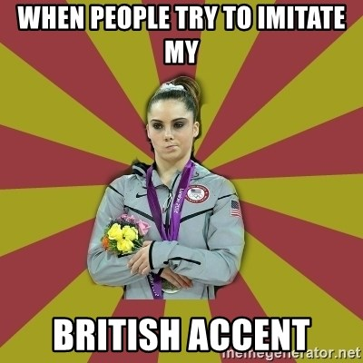 Not Impressed Makayla - WHEN PEOPLE TRY TO IMITATE MY BRITISH ACCENT