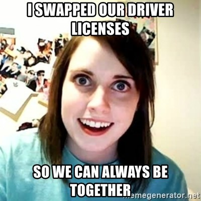 Overly Attached Girlfriend 2 - I swapped our driver licenses so we can always be together