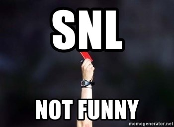 red card asshole - snl not funny