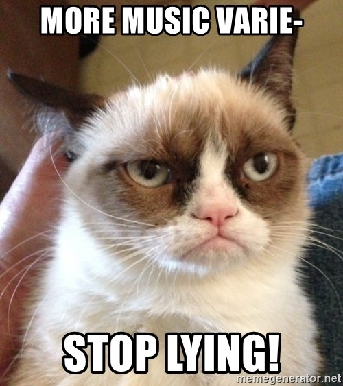 Grumpy Cat 2 - More music Varie- Stop lying!