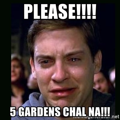 crying peter parker - PLEASE!!!! 5 GARDENS CHAL NA!!!