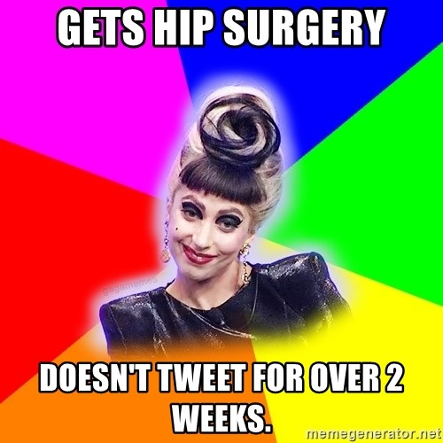 Lady Gaga Troll - Gets hip surgery doesn't tweet for over 2 weeks.