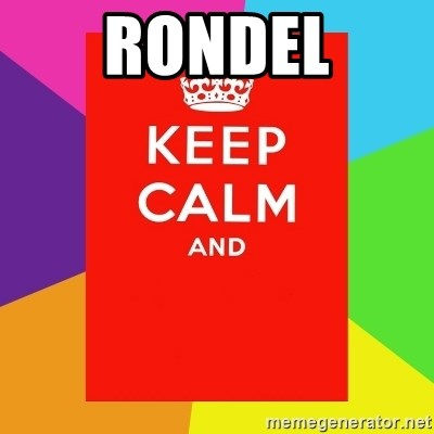 Keep calm and - RONDEL