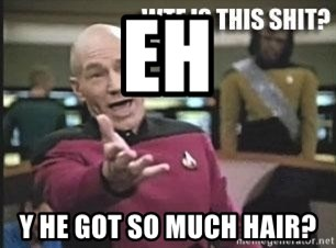 Patrick Stewart WTF - EH Y HE GOT SO MUCH HAIR?