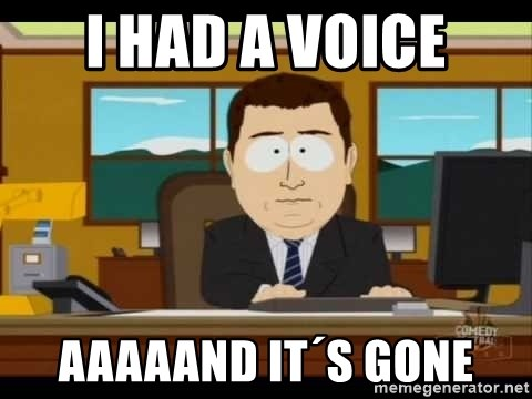 Aand Its Gone - i had a voice aaaaand it´s gone