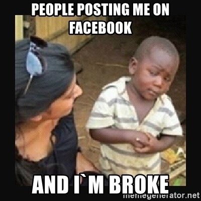 African little boy - PEOPLE POSTING ME ON FACEBOOK AND I`M BROKE