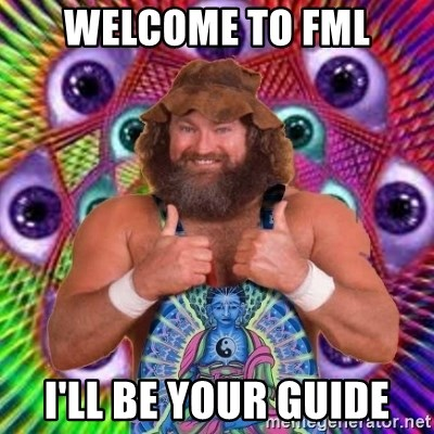 PSYLOL - WELCOME TO FML I'LL BE YOUR GUIDE