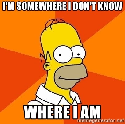 Homer Advice - I'm somewhere I don't know where I am